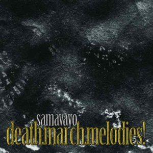 LP Death.March.Melodies!