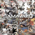 Samavayo Cosmic Knockout